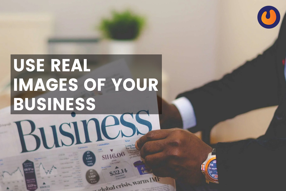 Real Images of your business