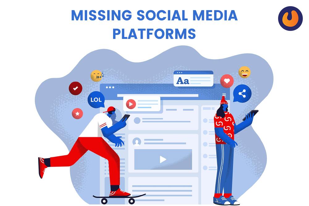 missing social media platform