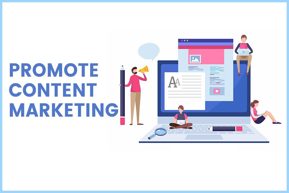 Promote content marketing