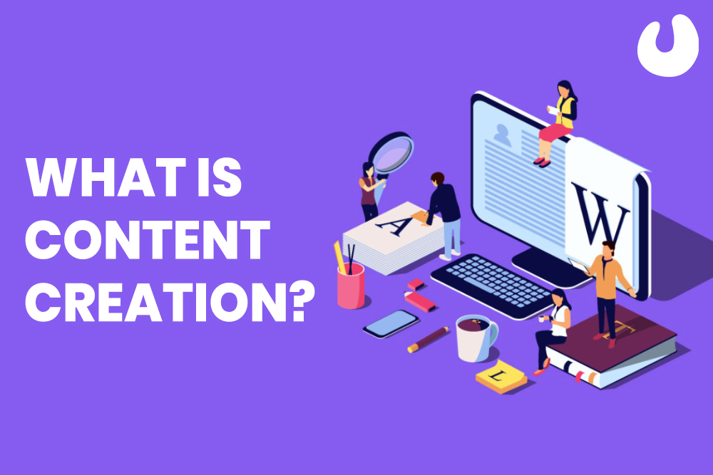 What is content creation