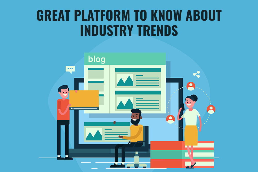 Know Industry Trends