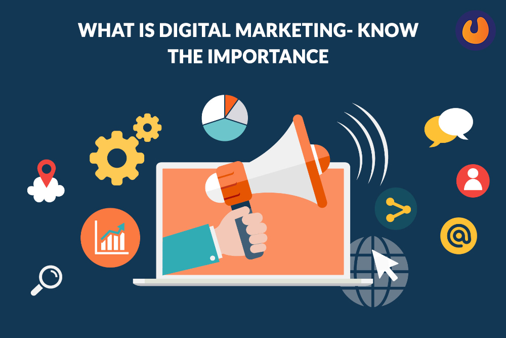 What is digital marketing- know the importance: