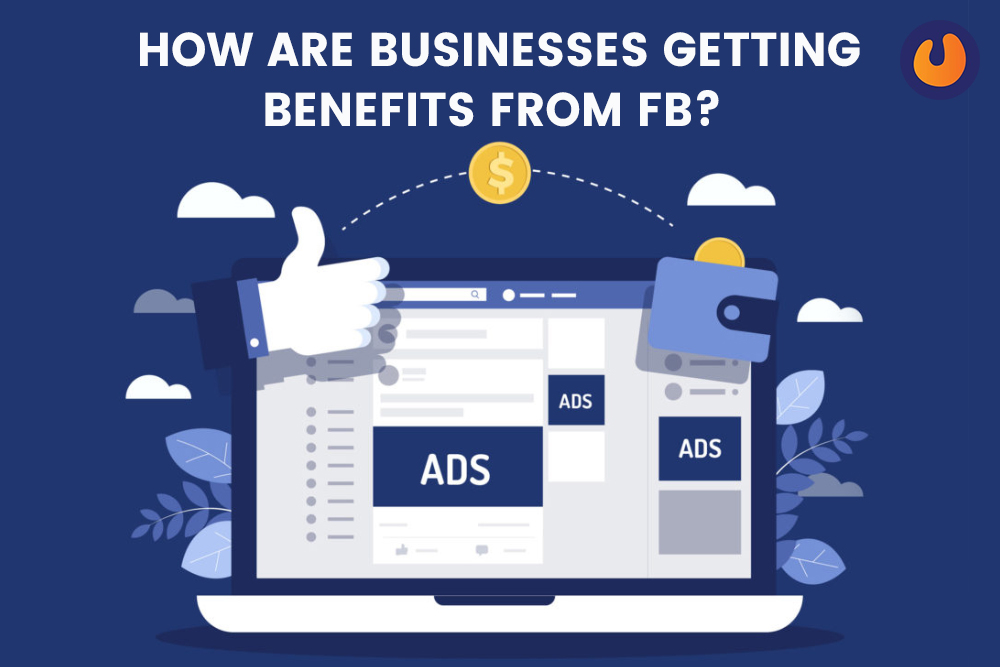 business getting benefits from FB