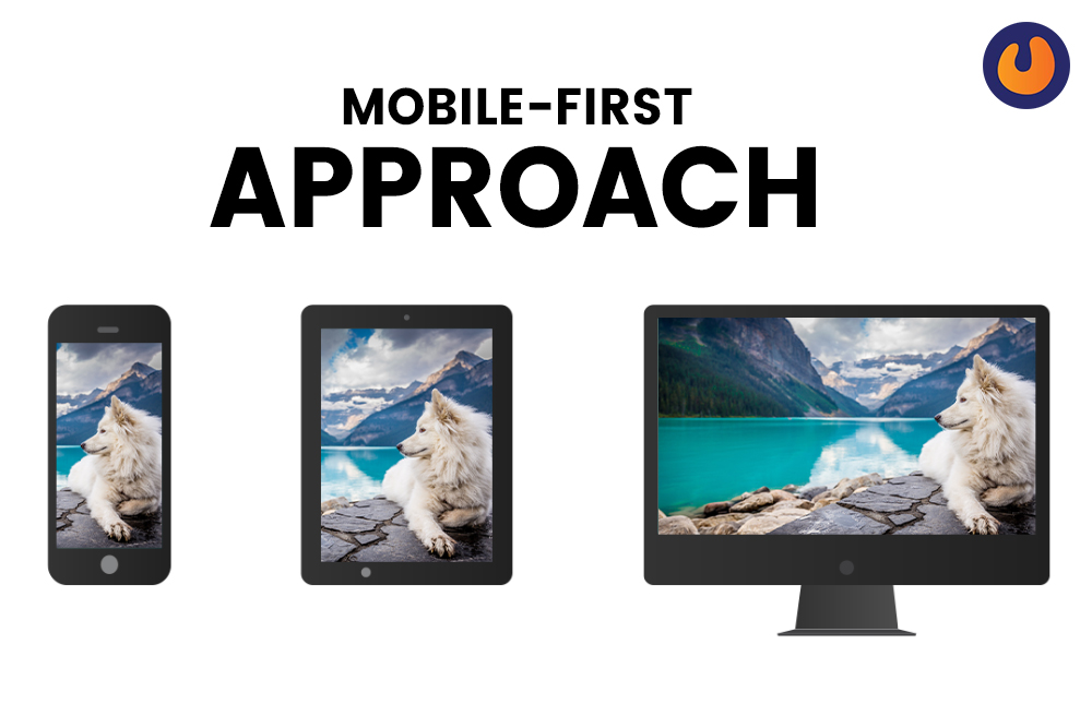 Mobile First approach