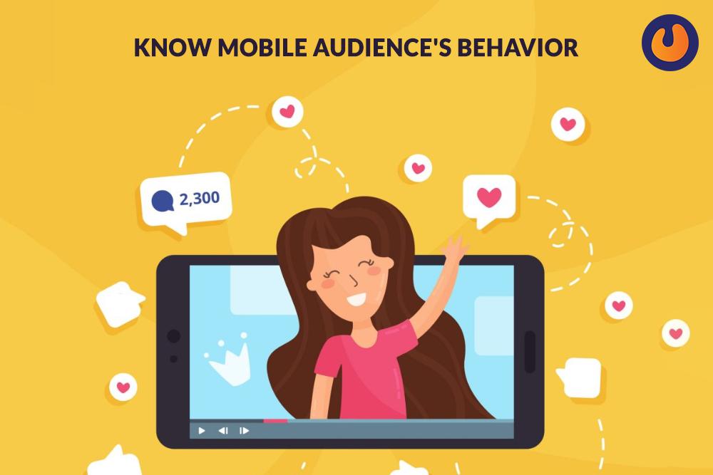 Know Mobile Audience's Behavior