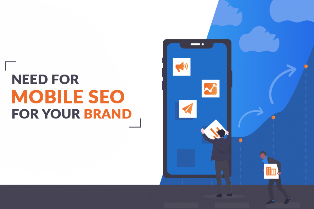 Need for Mobile SEO for your brand