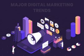 Major Digital Marketing Trends To Anticipate