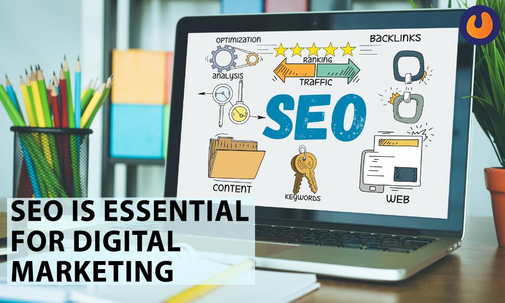 SEO is essential for digital Marketing