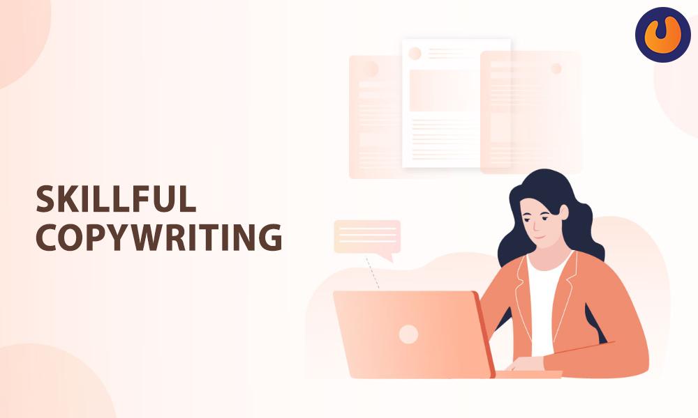 Skillful copywriting