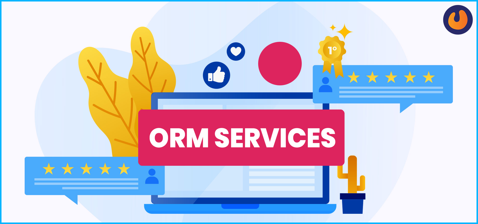 4 Reasons why ORM services are vital for Brand Recognition