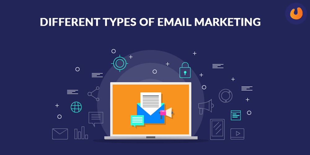 different types of email marketing