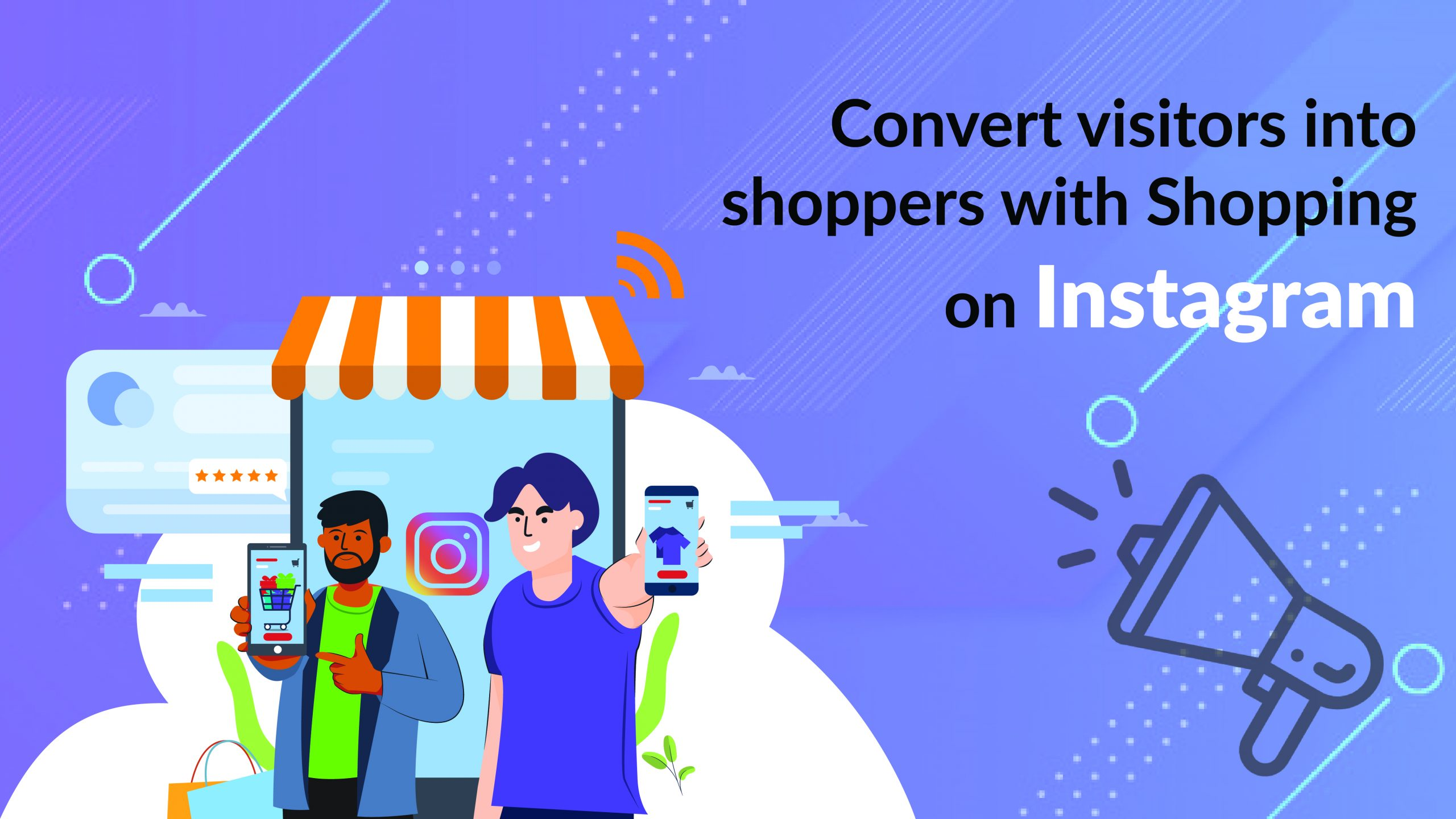 3.Convert visitors into shoppers with Shopping on Instagram