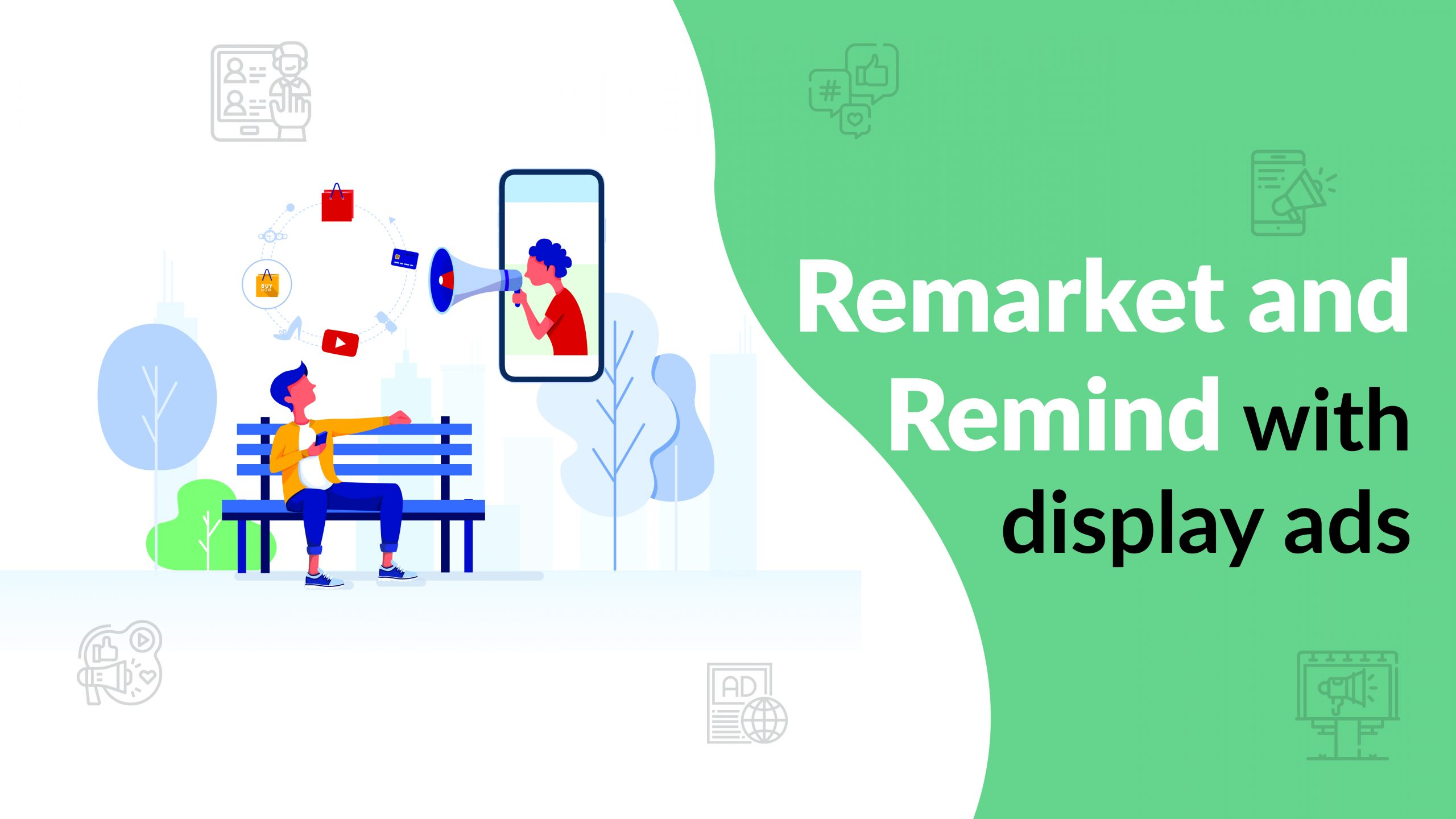 Remarket and Remind with display ads