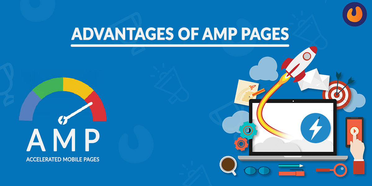Advantages of AMP Pages