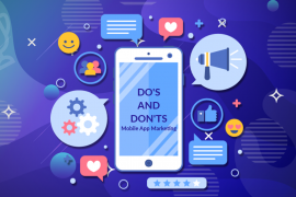 Do's and Don'ts of Mobile App Marketing