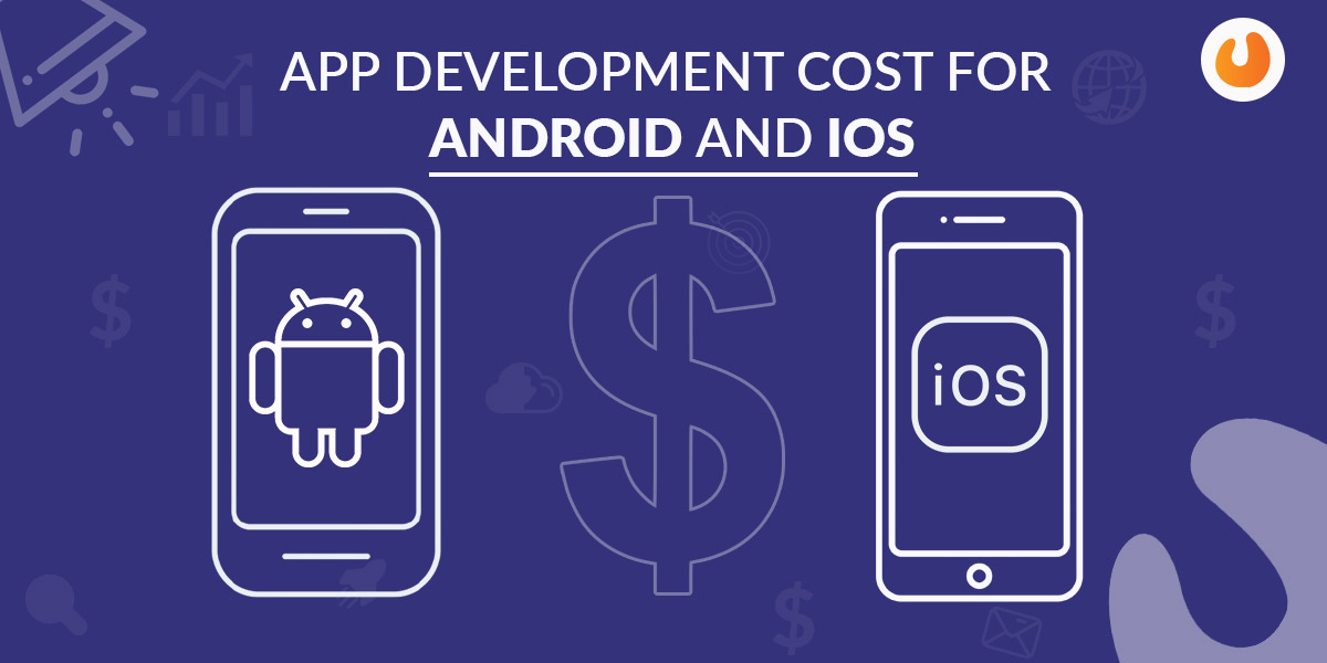 cost for ios and android