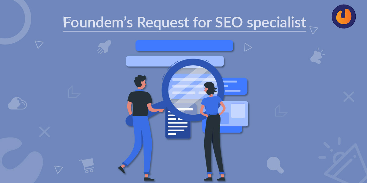 Foundem's Request for SEO specialist