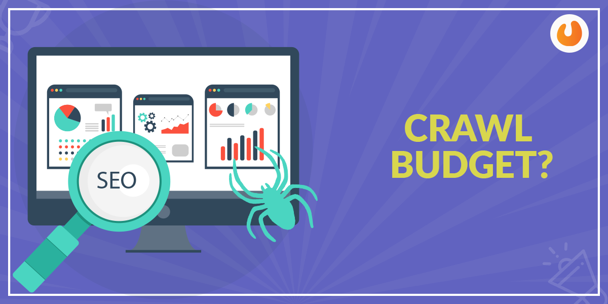 What is a crawl budget?