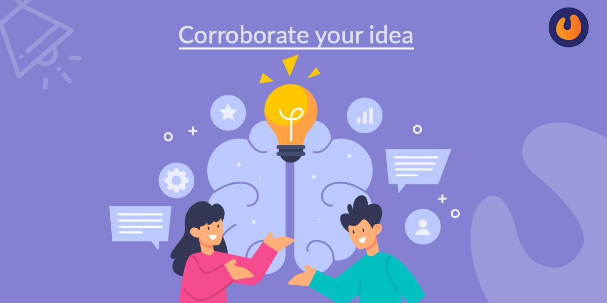 corroborate your idea