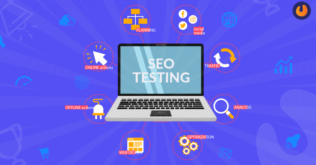 SEO Testing Strategies that Experts use in 2020