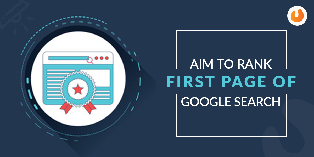 Aim to Rank First Page of Google Search