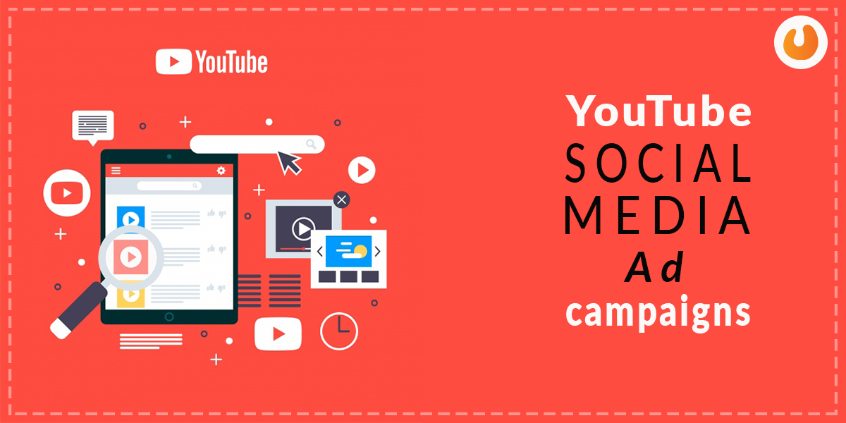 YouTube social media ad campaigns