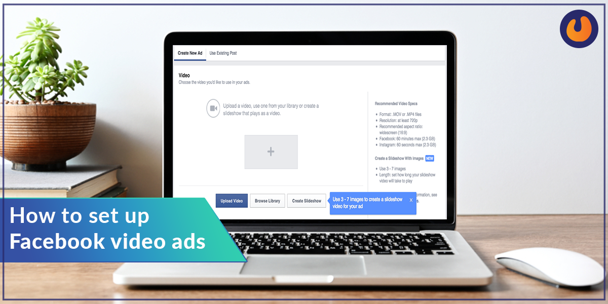 how to set up fb video ads