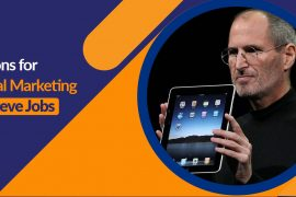Lessons For Digital Marketing By Steve Jobs