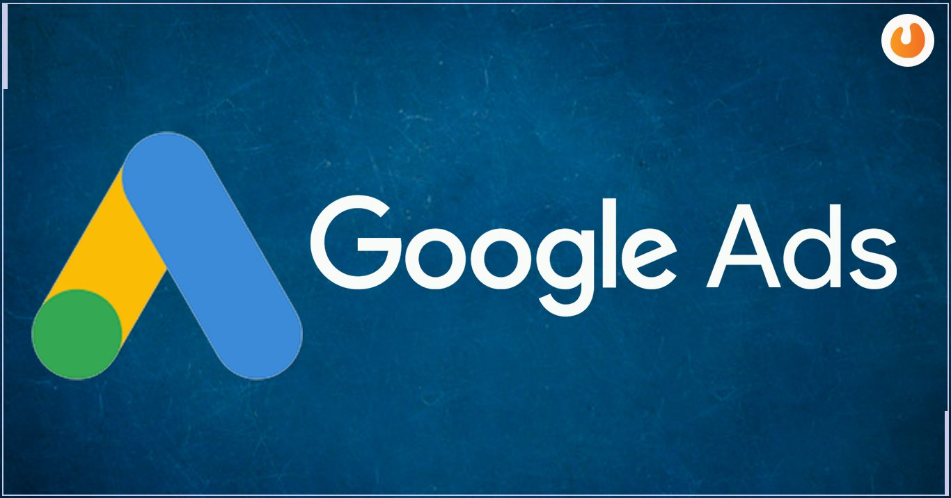 The Benefits Of Google Ads And How To Create Them
