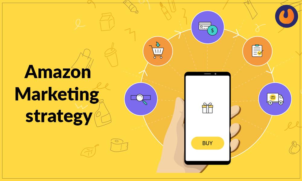 Amazon Marketing Stratgy