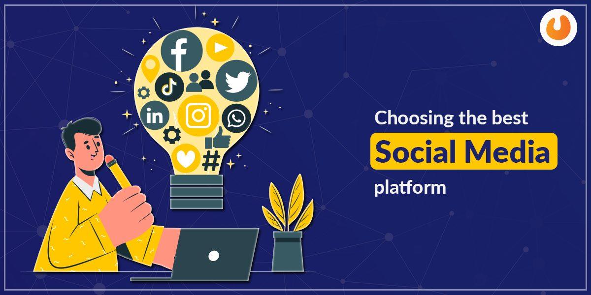 Choosing which Social Media Platformedia