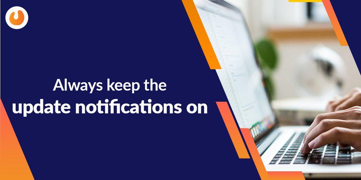 Always keep the notification on