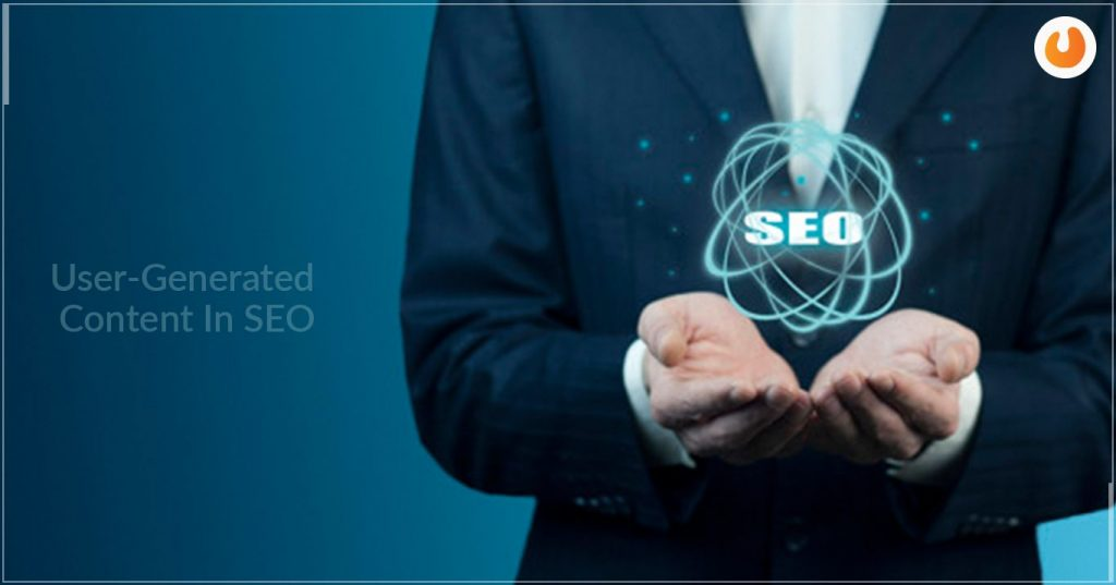 Tips For Creating An Impactful User-Generated Content In SEO