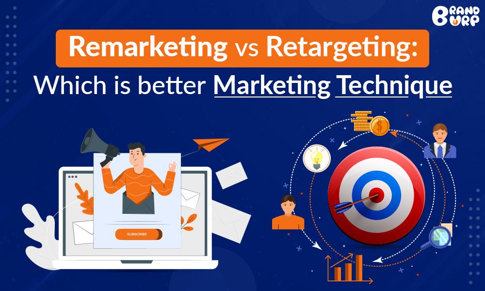 Retargetting vs Remarketing
