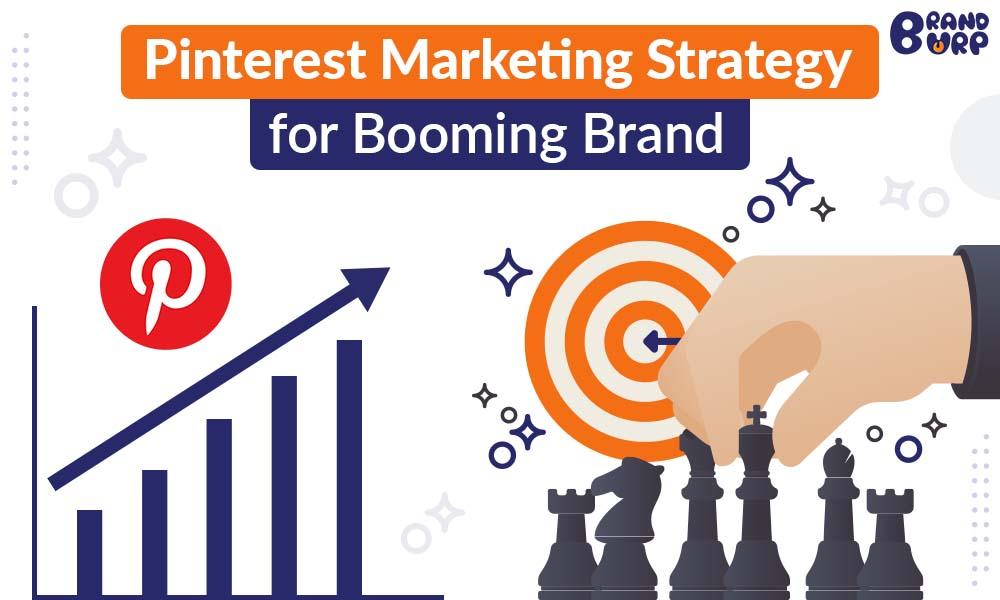 Pinterest marketing strategy