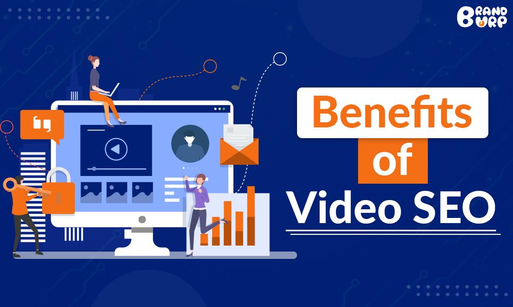 Benefits of Video SEO