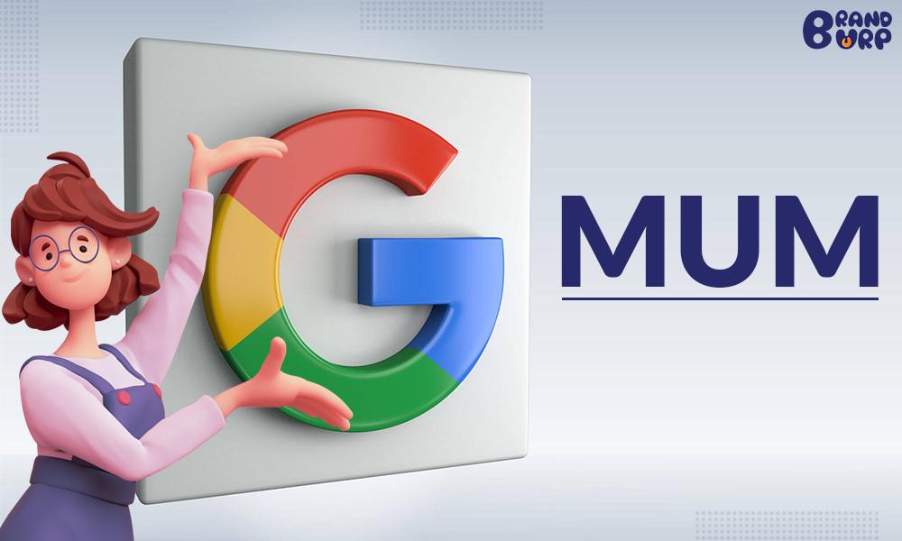 Google MUM (Multitask Unified Model) update: Complete Guide