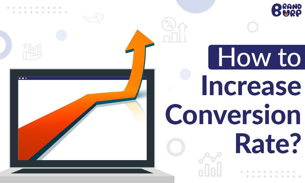 Tips to increase conversion rate